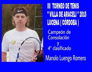 Manuel Luengo Campeón de Consolación y 4° puesto del III Torneo de Tenis Villa de Araceli.