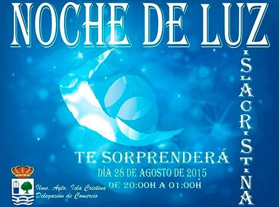 Gran éxito en Isla Cristina en su 'Noche de Luz'