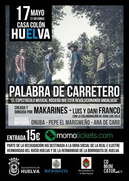 El espectáculo Palabra de Carretero llega por primera vez a Huelva capital, en la antesala del Rocío